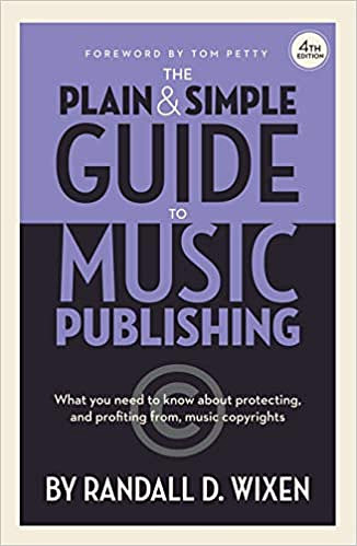 The Plain & Simple Guide toMusic Publishing